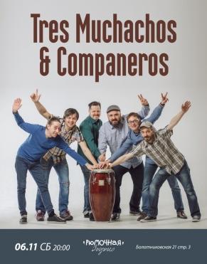 Tres Muchachos and Companeros